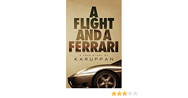 A Flight And A Ferrari By Karuppan