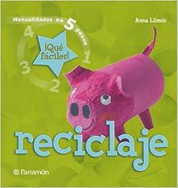 Reciclaje: Anna Llimós: 9788434228535: Amazon.com: Books