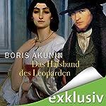 Das Halsband des Leoparden (Fandorin ermittelt) | Boris Akunin