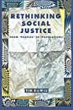 Rethinking Social Justice : From Peoples to Populations, Rowse, Tim, 1922059161