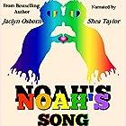 Noah's Song Hörbuch von Jaclyn Osborn Gesprochen von: Shea Taylor