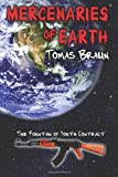Mercenaries of Earth, Tomas Braun, 146999402X