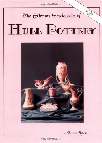 (The Collector's Encyclopedia of Hull Pottery)