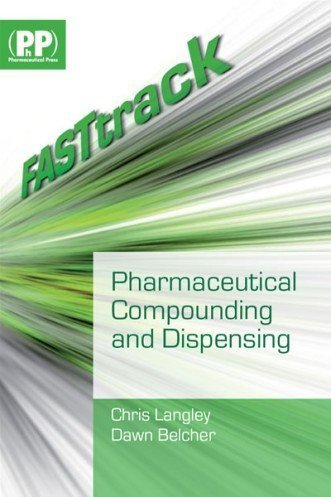 FASTtrack: Pharmaceutical Compounding and Dispensing by Chris Langley - Stores Mall Langley