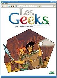 Les Geeks, tome 9 : La Communauté du Nano par  Gang