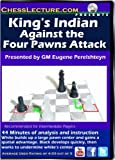 Kings Indian Against the Four Pawns Attack