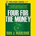 Four for the Money Audiobook by Dan J. Marlowe Narrated by Ray Porter