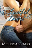 Lustful Lovers (The Simply Breathtaking Series Book 2)