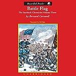 Battle Flag: Second Manassas, 1862: The Starbuck Chronicles: Volume Three | Bernard Cornwell