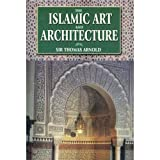 img - for The Islamic Art and Architecture book / textbook / text book