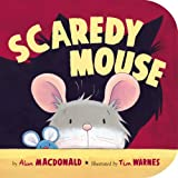 Scaredy Mouse, Alan MacDonald, 1589258274