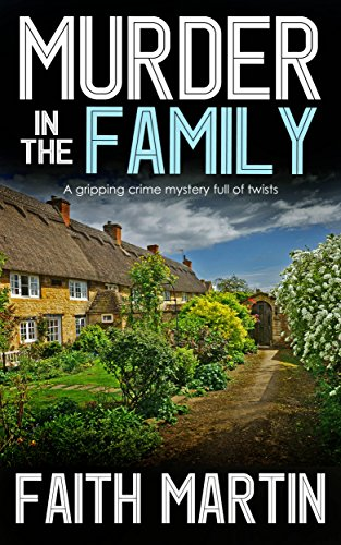 MURDER IN THE FAMILY a gripping crime mystery full of twists (DI Hillary Greene Book - Dc Mens Village
