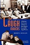 The Laugh Makers, Robert L. Mills, 1593933231