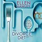 The Divorce Diet | Ellen Hawley