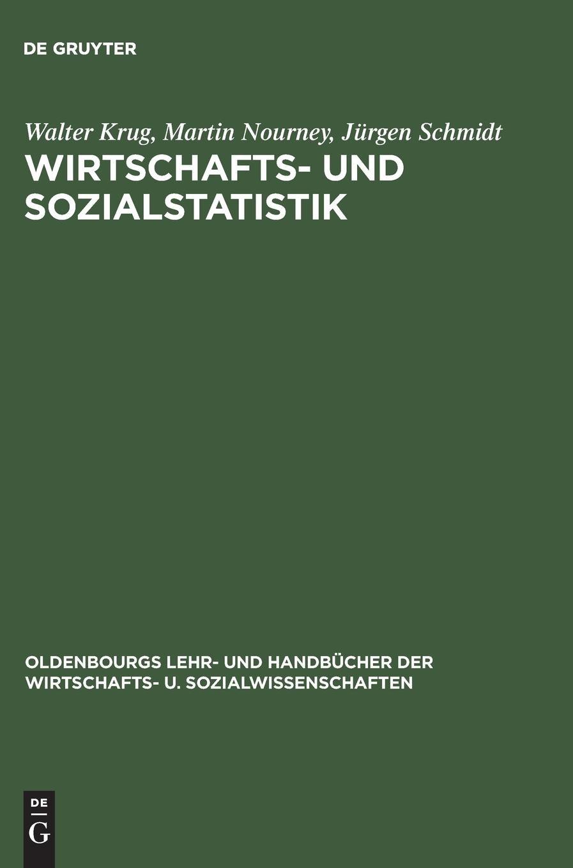 Wirtschafts- und Sozialstatistik: Gewinnung von Daten (Oldenbourgs Lehr- und Handbücher der Wirtschafts- u. Sozialwissenschaften)