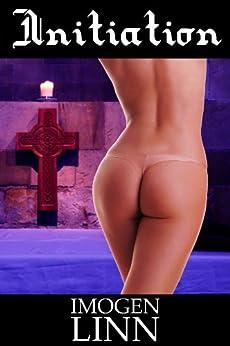 Initiation (BDSM Erotica) (Pessumae Christi Book 1) by [Linn, Imogen]