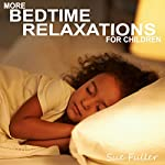 More Bedtime Relaxations for Children | Sue Fuller