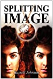 Splitting Image, Russell Johnson, 1462621236