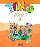 Tinto 2-4 - Sprachlesebuch 3-4 - Neubearbeitung: TINTO 2-4 3. Schuljahr. Sprachlesebuch 3-4 Arbeitsordner Sprache und Lesen