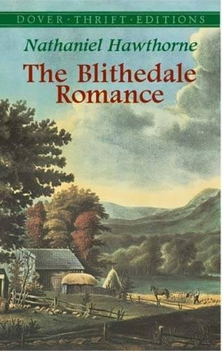 The Blithedale Romance (Dover Thrift Editions)