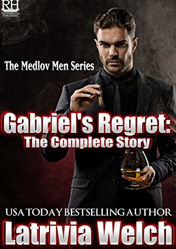 - Gabriel's Regret:: The Complete Story (The Medlov Men Series Book 4)