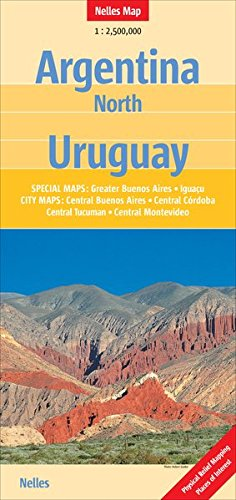 Northern Argentina and Uruguay Map (Nelles Maps) (English, French, Italian and German Edition)