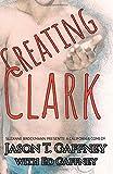 Creating Clark: Suzanne Brockmann Presents: A California Comedy, #1 (Volume 1)