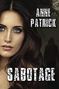 Sabotage by [Patrick, Anne]