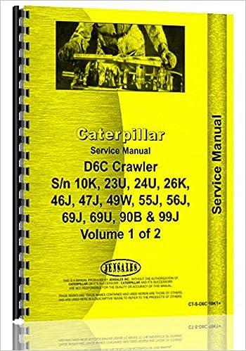 Caterpillar D6C Crawler Service Manual (SN# 10K1 and Up