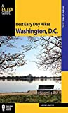 Best Easy Day Hikes Washington, D.C. (Best Easy Day Hikes Series)