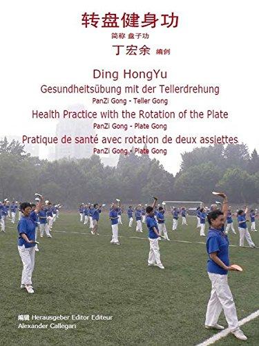 Gesundheitsübung mit der Tellerdrehung: PanZi Gong - Teller Gong