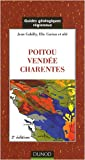 Guide géologique - Poitou, Vendée, Charentes - 2ème édition