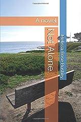 Not Alone.: A Novel Paperback