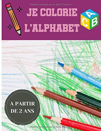Je Colorie L Alphabet Cadeau Coloriage Enfant Coloriage Alphabet Enfant French Edition Publishing Fr Glenchoe 9798566531434 Amazon Com Books