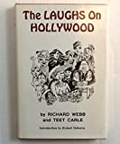 The Laughs on Hollywood, Richard Webb and Teet Carle, 0915677091
