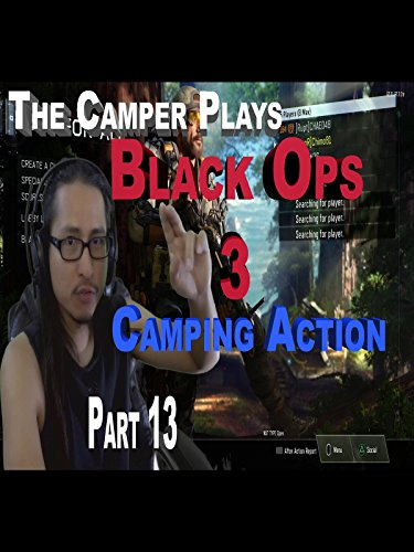 Call Of Duty Black Ops 3 - Free For All - Camping Action - Part 13