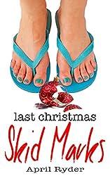 Last Christmas Skid Marks: A Fun BBW Christmas Short (A Very Skid Marks Christmas Book 1)
