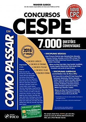 Como Passar Em Concursos CESPE: 7.000 Questões Comentadas