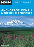 Moon Anchorage, Denali and the Kenai Peninsula, Don Pitcher, 1612381464