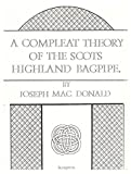 img - for A Compleat Theory of the Scots Highland Bagpipe book / textbook / text book