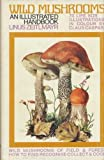 Wild Mushrooms, Linus Zeitmayr, 0584103247