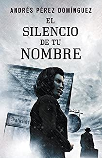 El silencio de tu nombre par Pérez Domínguez