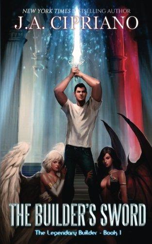 The Builder's Sword (The Legendary Builder) (Volume 1)