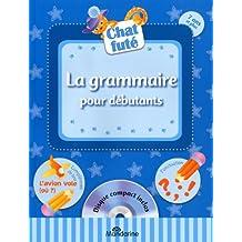 La grammaire pour débutants: Disque compact inclus