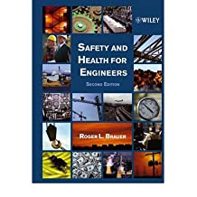 [ Safety and Health for Engineers By Brauer, Roger L ( Author ) Hardcover 2005 ]