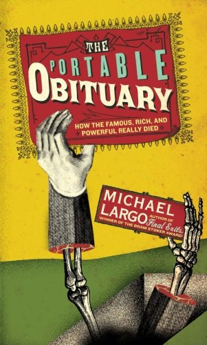 Awesome Halloween Cover Photos (The Portable Obituary: How the Famous, Rich, and Powerful Really)