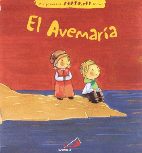 El avemaría (Mis primeros libros) por Sabrina Bus