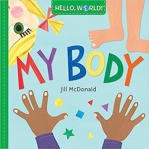 Hello World. My Body por Mcdonald Jill epub