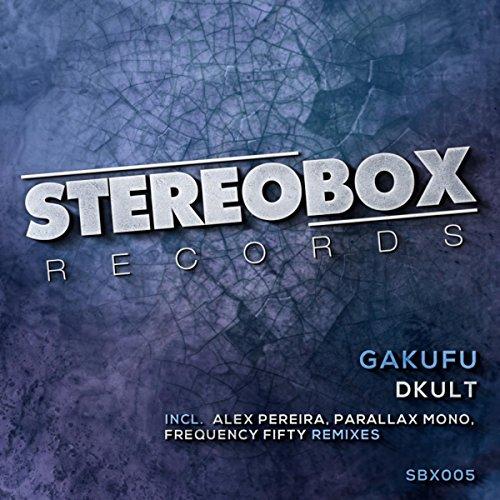 Gafuku (Dirty DJ Tool Mix)
