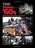 Forty years after they ended, the 1960s continue to fascinate us. The decade was a pivot point of the 20th century, a watershed period when society, politics and culture underwent a series of shattering changes. Abroad, it was an era bristling with c...